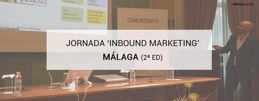 Ponencia en la sede de Unicaja, II Jornada de Inbound Marketing Málaga