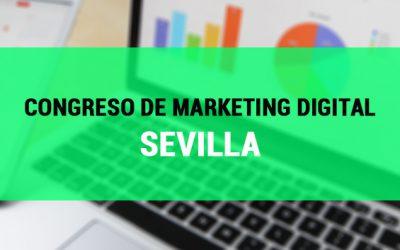 Congreso de Marketing Digital en mayo en Sevilla