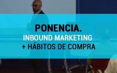 Ponencia Inbound Marketing y nuevos hábitos de compra en Sevilla