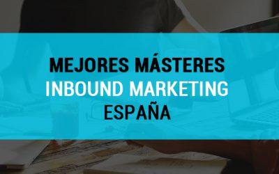 Mejores másteres de Inbound Marketing en España