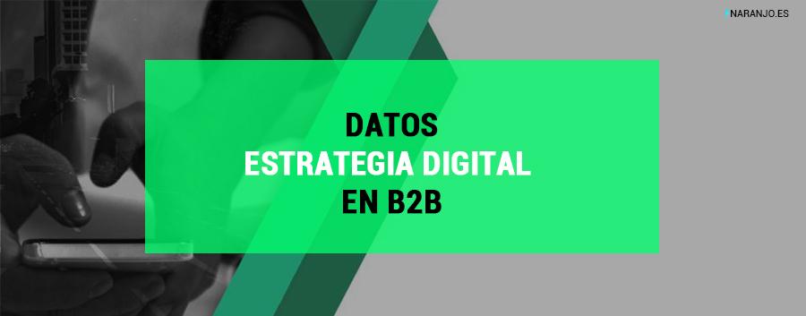 Tendencias en marketing digital B2B. (Datos informe Adigital)