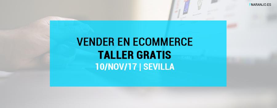 Optimizar ventas en un eCommerce. Curso gratis en Sevilla