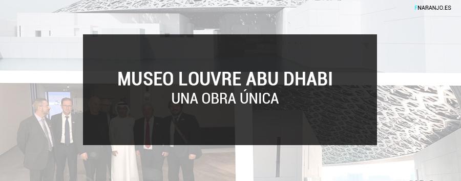 Museo del Louvre de Abu Dhabi por Grupo Sanjose
