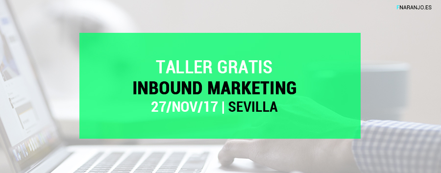 Metodología Inbound Marketing y marketing de contenidos. Curso gratis (Sevilla)
