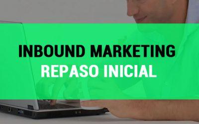 Repaso inicial al Inbound Marketing