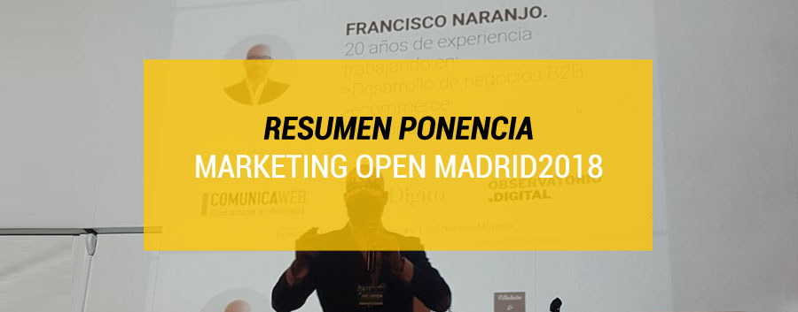 Marketing Open 2018: 7 Hacks para hacer buen Inbound Marketing