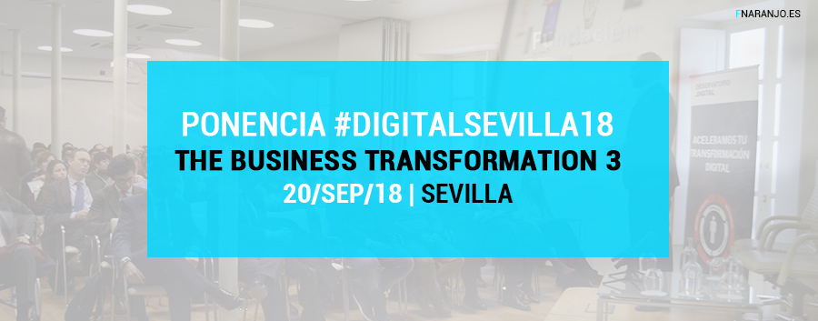Ponencia en Sevilla sobre Marketing Digital y Estrategia de Negocios