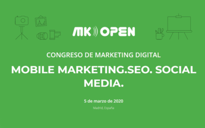 Congreso Marketing Digital MK OPEN
