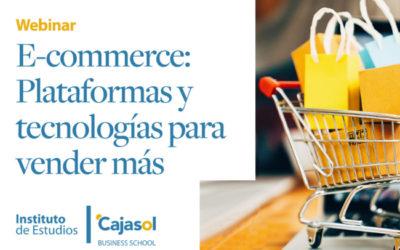 Webinar: «E-commerce: Plataformas y tecnologías para vender más»